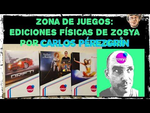 Zona de Juegos: Ediciones Físicas de Zosya Entertainment por Carlos Pérezgrín