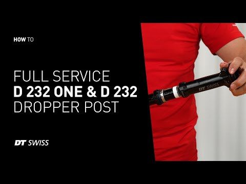 How to service the D 232 and D 232 ONE dropper post    DT Swiss