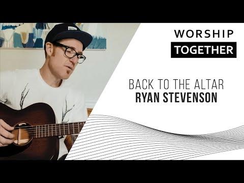 Back To The Altar // Ryan Stevenson // New Song Cafe