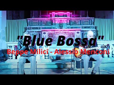 Blue Bossa | Alessio Menconi - Giuseppe Milici