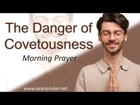 NUMBERS 16 - THE DANGER OF COVETEOUSNESS - MORNING PRAYER (video)