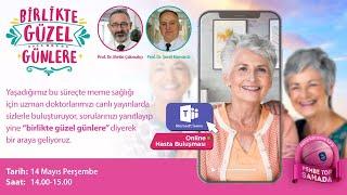 Prof. Dr. Metin Çakmakçı - Meme Sağlığı Merkezi online hasta buluşması