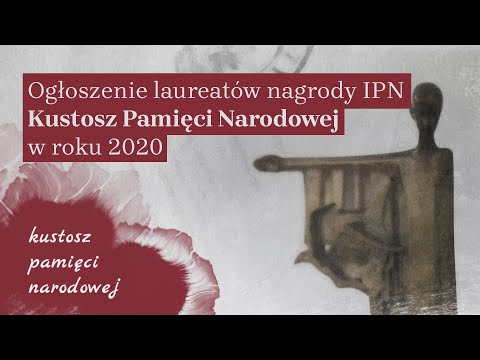 🎤 Ogłoszenie laureatów nagrody IPN: Kustosz Pamięci Narodowej 2020 – konferencja prasowa