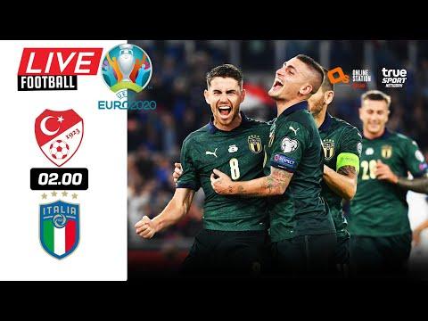 🔴 LIVE FOOTBALL : ตุรกี 0-3 อิตาลี EURO 2020 สดพากย์ไทย 11-6-64