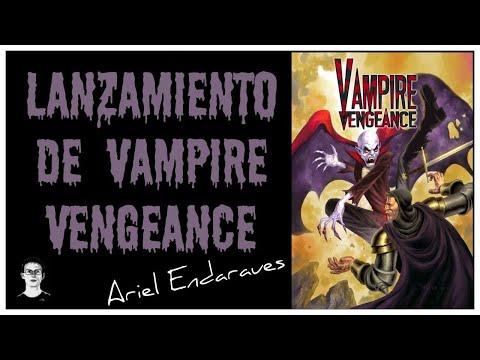 Lanzamiento de Vampire Vengeance (Ariel Endaraues)