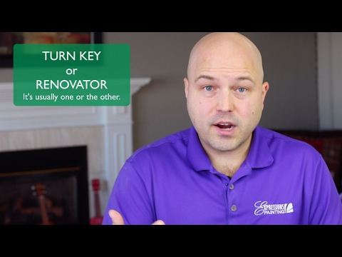 TURN KEY or RENOVATOR - It's usually one OR the other