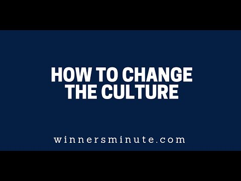 How to Change the Culture  The Winner's Minute With Mac Hammond