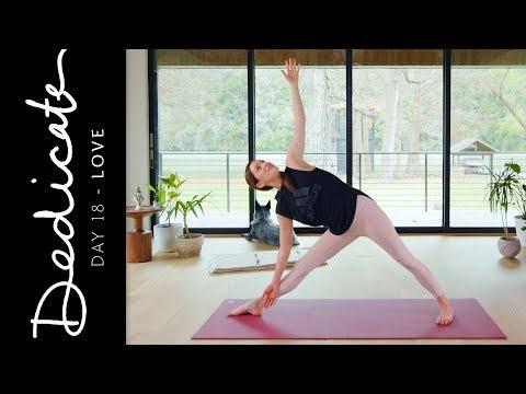 Dedicate - Day 18 - Love  |  Yoga With Adriene