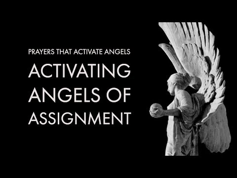 Activating Angels of Assignment  Prayers That Activate Angels