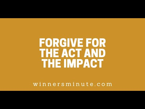 Forgive for the Act and the Impact // The Winner's Minute With Mac Hammond