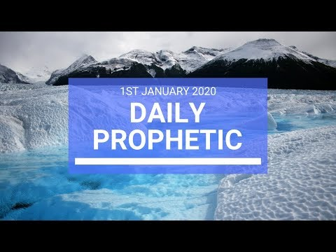 Daily Prophetic 1 January 2020 2 of 4