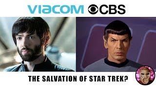 Viacom CBS Merger: The Salvation For Star Trek?