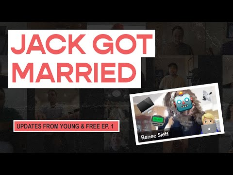 Young & Free Zoom Updates - Episode 1 (Jack Got Married)