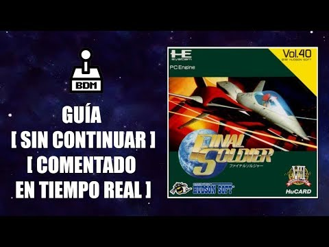 Guía Final Soldier - Turbografx / PC Engine [ Sin continuar ] [ Comentado en tiempo real ]
