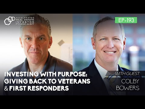 #193: Investing with Purpose: Giving Back to Veterans & First Responders with Colby Bowers photo