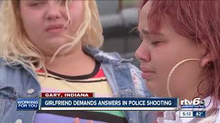 Girlfriend demands answers in police shooting of Gary man