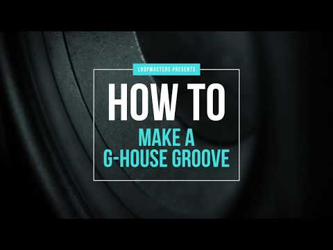 How To Make a G House Groove Tutorial   G-House Ableton Live Tutorial