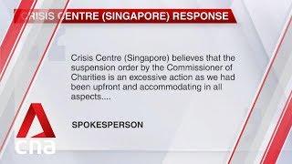 Crisis Centre (Singapore) calls suspension on fundraising 'excessive'