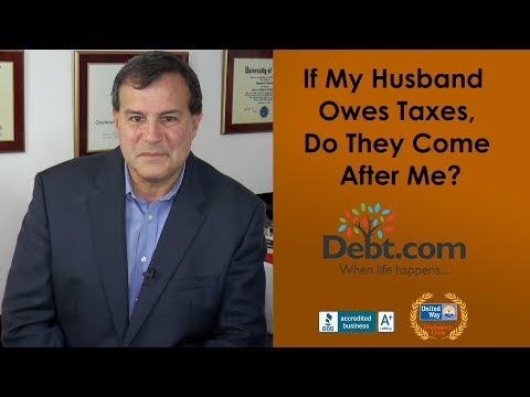 If My Husband Owes Taxes, Do They Come After Me?