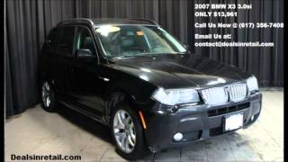 Deals In Retail.com Presents: A BEAUTIFUL  2007 BMW X3
