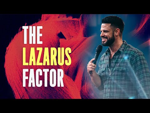 The Lazarus Factor (God Of The Outcome)  Pastor Steven Furtick  Elevation Church