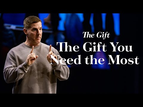 The Gift You Need the Most- The Gift