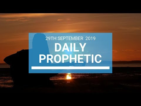 Daily Prophetic 29 September 2019   Word 1