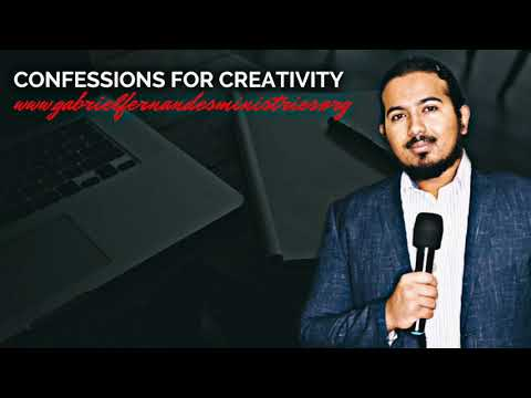 CONFESSIONS OF POWER TO RECEIVE THE ANOINTING OF CREATIVITY