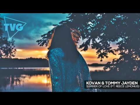 Kovan & Tommy Jayden - Summer Of Love (ft. Reece Lemonius) - UCouV5on9oauLTYF-gYhziIQ