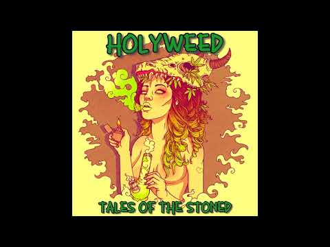 Holyweed - Tales Of The Stoned (2021) (New Full Album)