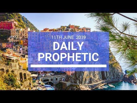 Daily Prophetic 11 June 2019   Word 3