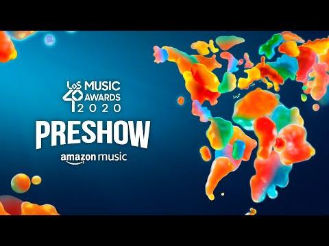 PRESHOW LOS40 Music Awards 2020 (Programa Completo) con Amazon Music