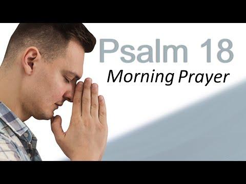 GOD IS YOUR DELIVERER - PSALM 18 - MORNING PRAYER