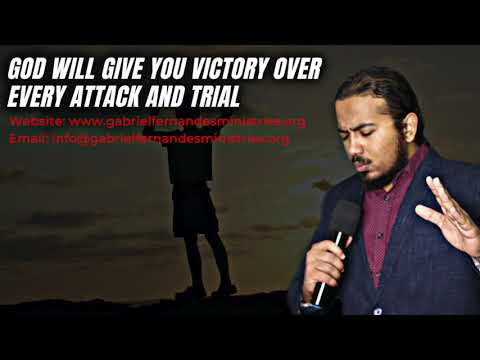 GOD WILL GIVE YOU VICTORY OVER EVERY ATTACK AND TRIAL, MESSAGE & POWERFUL PRAYERS