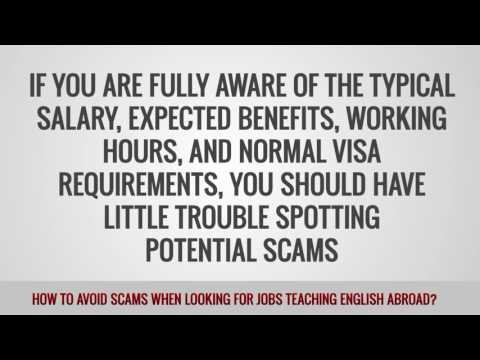 video on how to avoid scams when looking for a TEFL job abroad