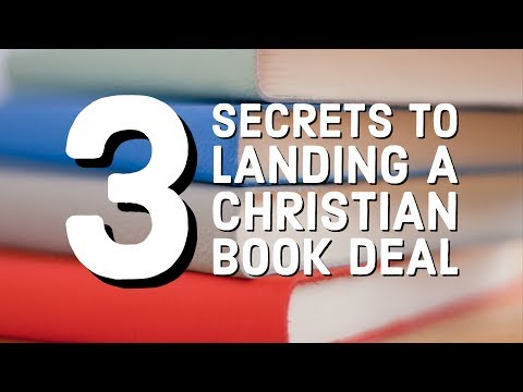 Where Do I Start Writing My Christian Book?  3 Secrets to Land a Book Deal