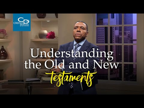 Understanding The Old and New Testaments