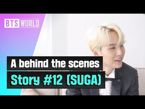 [BTS WORLD] A behind the scenes story #12 (SUGA)