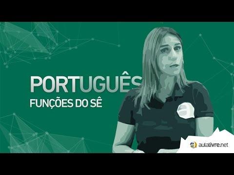 Português - Sintaxe- Funções do sê