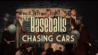 The Baseballs - Chasing Cars