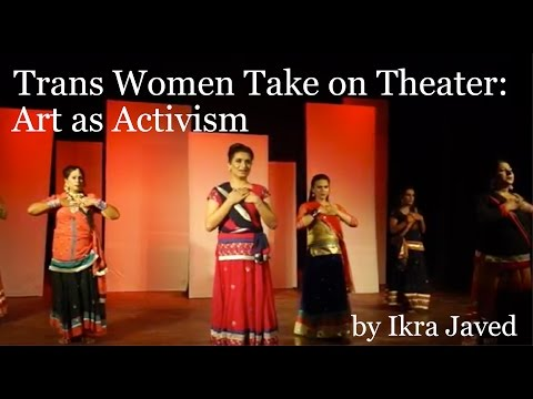 Trans Women Take on Theater: Acting as Activism