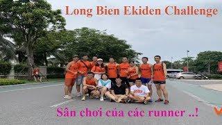 Long Bien Ekiden Challenge - sân chơi của các runner