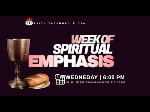 DOMI STREAM: DAY 1  WEEK OF SPIRITUAL EMPHASIS  10, FEBRUARY 2021  FAITH TABERNACLE OTA