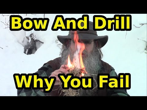 Why You Fail At Bow Drill Friction Fire