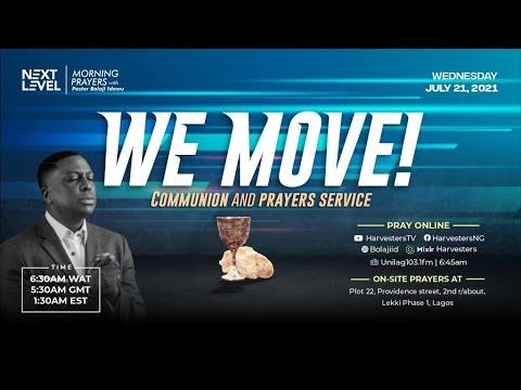 Next Level Prayers  We Move! Communion And Prayers Service  Pst Bolaji Idowu  21st July 2021