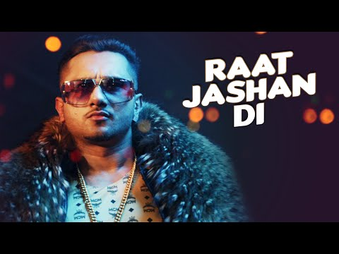 RAAT JASHAN DI LYRICS – Zorawar | YO YO Honey Singh