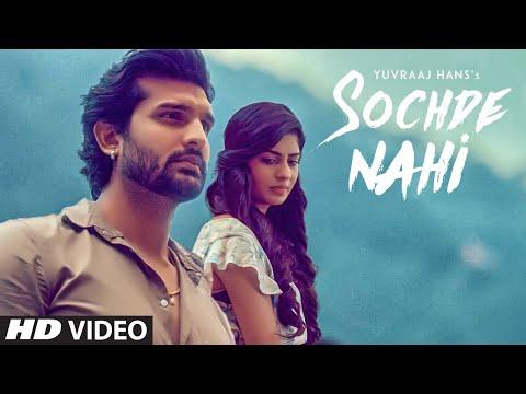 TODNE DI SOCHDE NAHI LYRICS  - Yuvraj Hans | Punjabi Song
