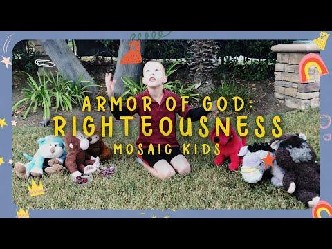 MOSAIC KIDS  Armor of God: Righteousness  Sunday, Jan 10th