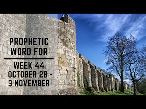 Prophecy for this Week 28 October