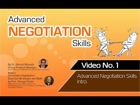 Advanced Negotiation Skills - Video No: 1